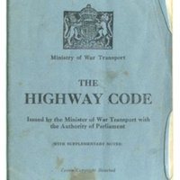 GN The Highway Code belonging to E Calver distributed by the Ministry of War Transport with the Authority of Parliament..jpg